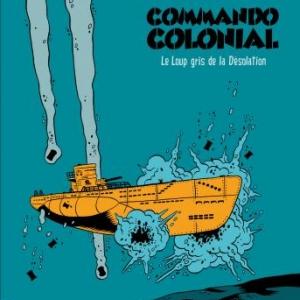 Commando Colonial – Le loup gris de la Désolation, Appollo & Brüno.