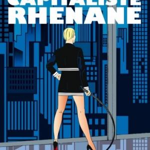 La capitaliste rhenane d'Yxes   Editions Alixe BD.