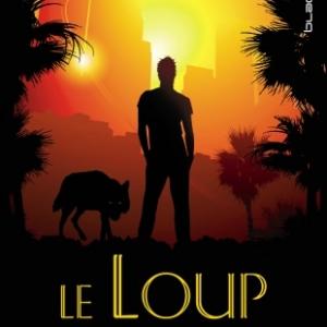 Le Loup de L.A. de Magie Stiefvater   Hachette Livres.