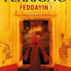 Feddayin ! De Robert Ferrigno – J'ai lu.