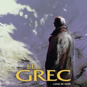 Le Grec (T2) - Ligne de dope, Al Coutelis – Glénat.