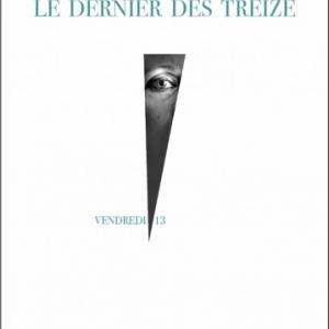 Le dernier des treize de Mercedes Deambrosis  Editions La Branche.