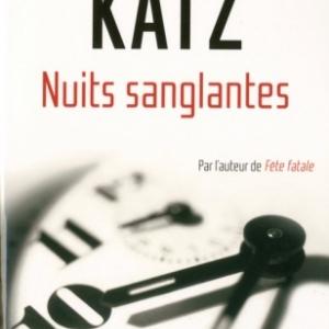 Nuits sanglantes de William Katz   Presses de la Cite.