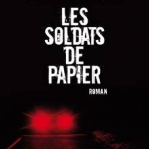 LES SOLDATS DE PAPIER de Marc Charuel  Editions Albin Michel.