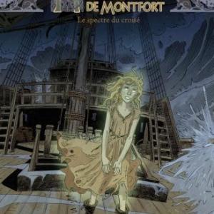 Heloise de Montfort  T3,  Le Spectre du croise de Font et Marazano  Glenat.