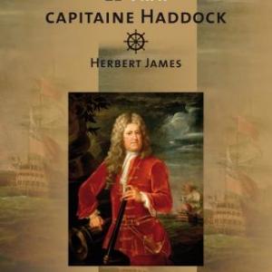 Le vrai capitaine Haddock de Louis Francken  Editions Avant-Propos.