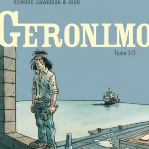 Geronimo (T3), E. Davodeau & Joub – Dupuis.