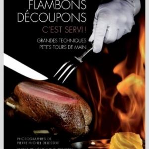 Flambons Decoupons c est servi ! de Valle Esteban     Editions Slatkine.