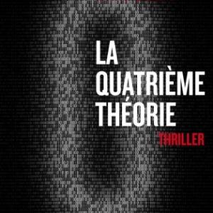 La quatrieme theorie de Thierry Crouzet  Editions Fayard.