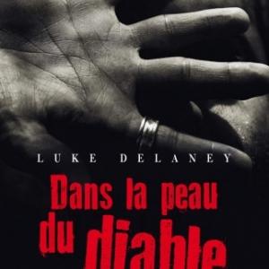 Dans la peau du diable de Luke Delaney  MA Editions.