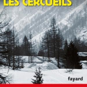 Du bois pour les cercueils de Claude Ragon – Editions Fayard.