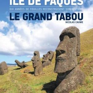 Ile de Paques, le Grand Tabou de Nicolas Cauwe  Editions Versant Sud