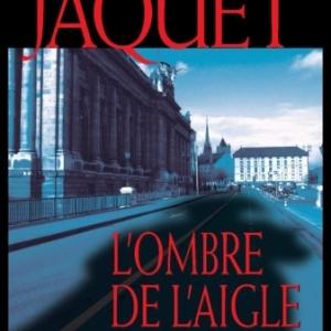 L Ombre de l Aigle de Corinne Jaquet   Editions Slatkine.