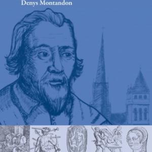 Moi, Pierre Franco, Maistre chirurgien de Denys Montandon  Editions Slatkine.