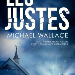 Les Justes de Michael Wallace  MA Editions.