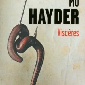 Visceres de Mo Hayder   Presses de la Cite.