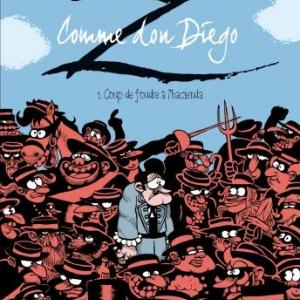 Z comme Don Diego T1, Coup de foudre a hacienda de Fabcaro et F. Erre  Dargaud.