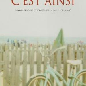 C'est ainsi de Mj. Hyland  Editions Actes Sud.