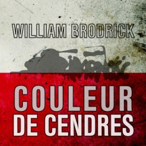 Couleur de cendres de William Brodrick  Editions des 2 Terres.