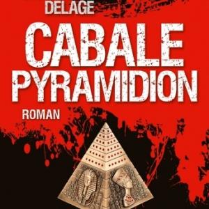 Cabale Pyramidion de Samuel Delage   Albin Michel.
