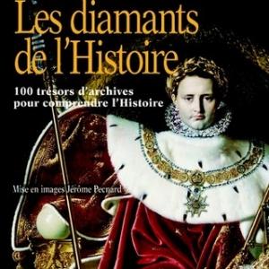 Les diamants de l'histoire de Jean-Pierre Guéno – Editions Jacob-Duvernet.