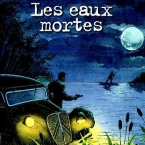Les enquêtes du Commissaire Raffini - Les eaux mortes de Rodolphe & Maucler – Editions Hugo&Cie.