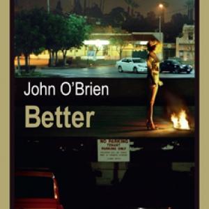 Better  de  John O Brien  Editions Rivages.