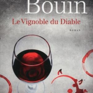 Le Vignoble du Diable de Philippe Bouin  Presses de la Cite.