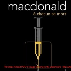 A chacun sa mort de Ross Mcdonald  Editions Gallmeister.