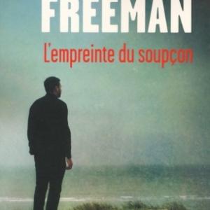 Empreinte du soupcon de Brian Freeman    Presses de la Cite.