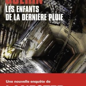 Les enfants de la derniere pluie de Francoise Guerin   Editions Le Masque.
