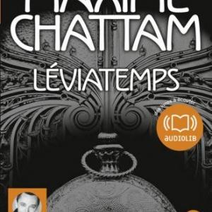 LEVIATEMPS de Maxime Chattam – Editions Audiolib.