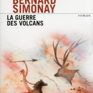La guerre des volcans de Bernard Simonay   Presses de la Cite.