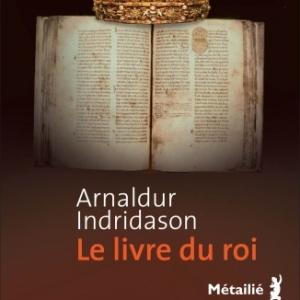Le Livre du roi de Arnaldur Indridason  Editions Metailie