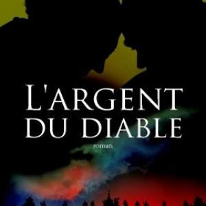 L'argent du diable de Pedro Angel Palou. Editions JC Lattes.