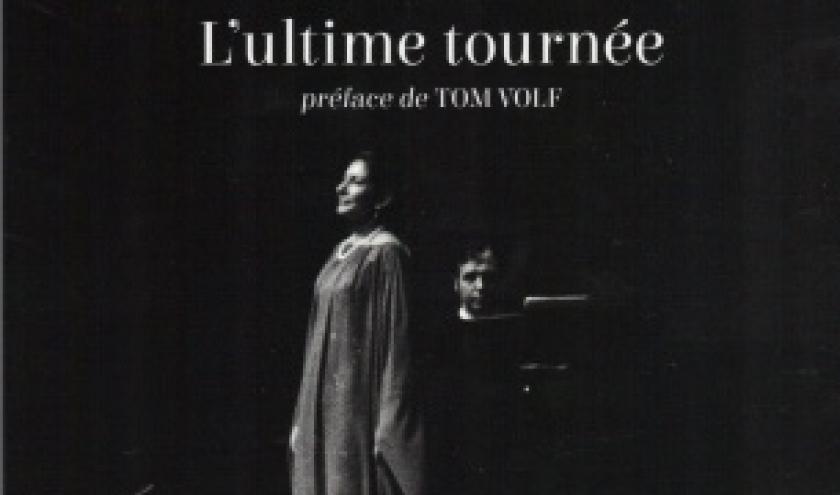MARIA CALLAS, L'ULTIME TOURNÉE par Robert Sutherland aux éditions L'Archipel