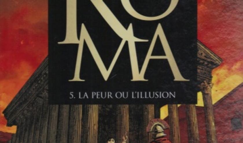 Roma, tome 5, La peur ou l'illusion, chez Glénat