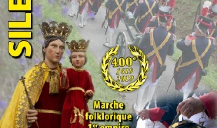 Le 27, 28 et 29 juillet la marche Sainte-Anne à Silenrieux fête ses 400 ans.