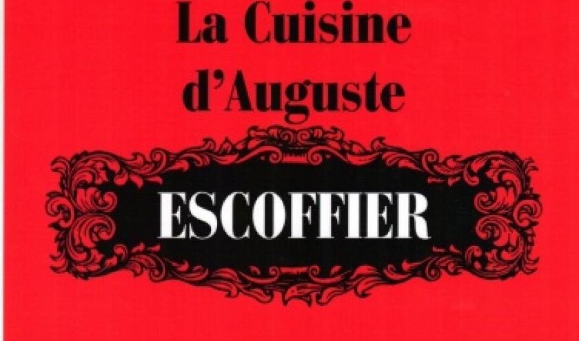 LA CUISINE D'AUGUSTE ESCOFFIER chez Michel Lafon