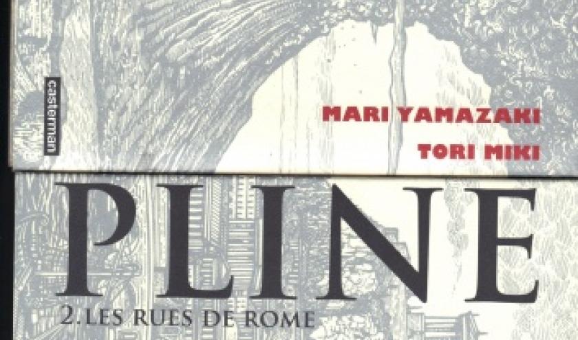 Pline, Tome 1 et 2 par Yamazaki chez Casterman