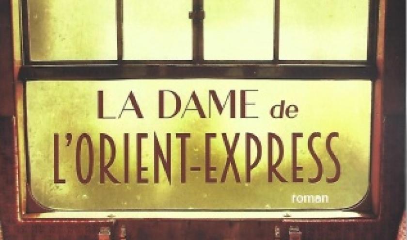 LA DAME DE L'ORIENT-EXPRESS,  par LINDSAY ASHFORD. L'incroyable voyage d'Agatha Christie.