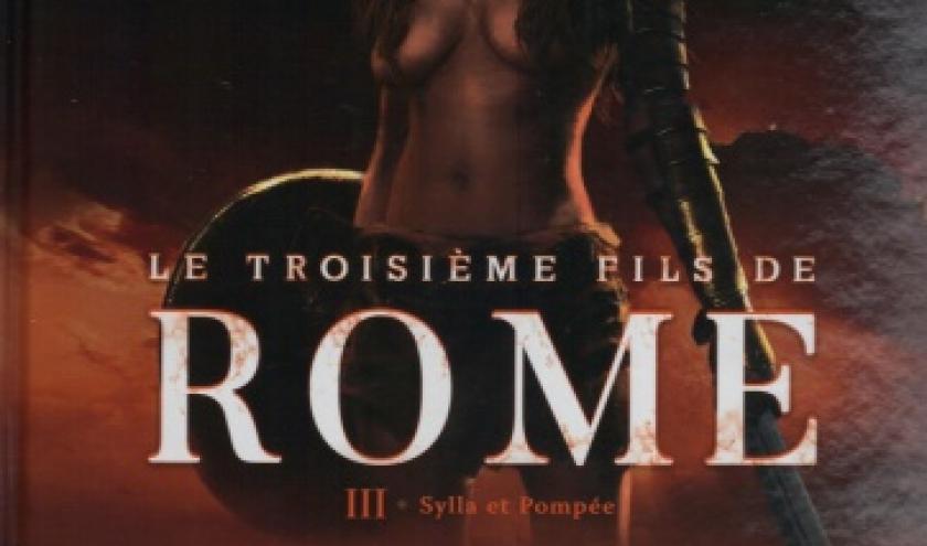 Le troisième Fils de Rome, tome  03 - Sylla et Pompée