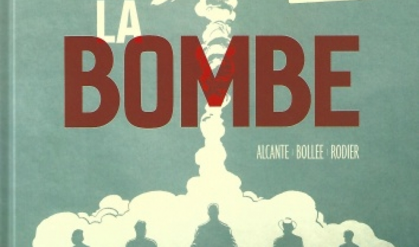 L'incroyable histoire vraie de l'arme la plus effroyable jamais créée : La Bombe