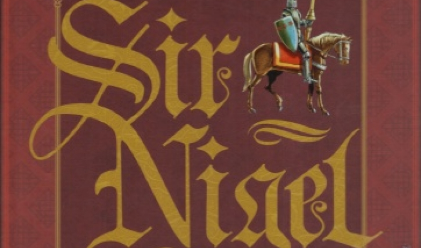 Sir Nigel. Tome 1 - Le preu du Pont de Tilford.