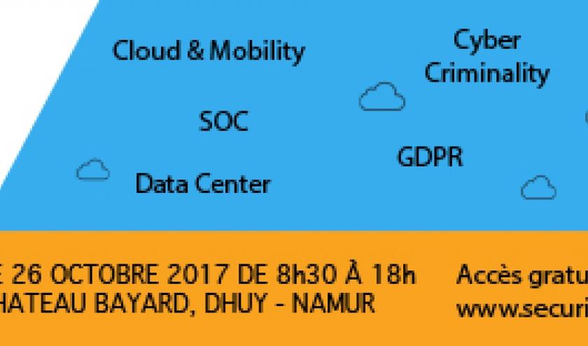 Security Forum Wallonie, le 26 octobre 2017 à Namur. La sécurité informatique démythifiée.