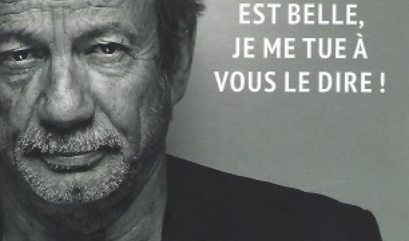 LA VIE EST BELLE, JE ME TUE À VOUS LE DIRE ! par PATRICK CHESNAIS