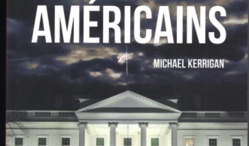 Histoires noires des présidents américains de Michael Kerrigan chez Jourdan