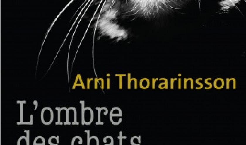 L Ombre des chats de Arni Thorarinsson    Editions Metailie.