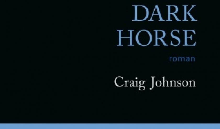Dark Horse de Craig Johnson  Editions Gallmeister.