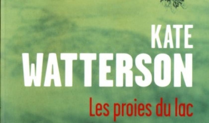 Les Proies du lac de Kate Watterson   Presses de la Cite.